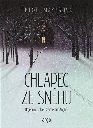 Chlapec ze sněhu - Chloe Mayerová